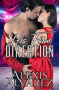 His Firm Direction by [Alvarez, Alexis]