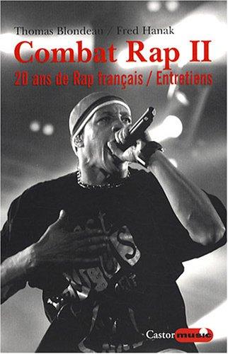 Combat rap - tome 2 20 ans de rap franç...