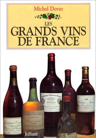 GRAND VINS DE FRANCE par Michel Dovaz