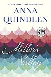 Miller's Valley (Random House Large Print) by Anna Quindlen (2016-04-05)
