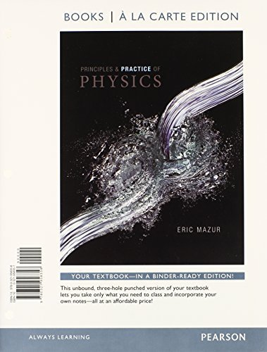 Principles and Practice of Physics, Books a la Carte Plus MasteringPhysics with eText -- Access Card Package by Eric Mazur (2014-05-02)