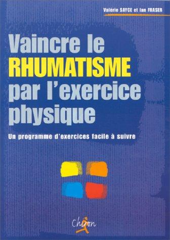 Vaincre le rhumatisme par l'exercice physique