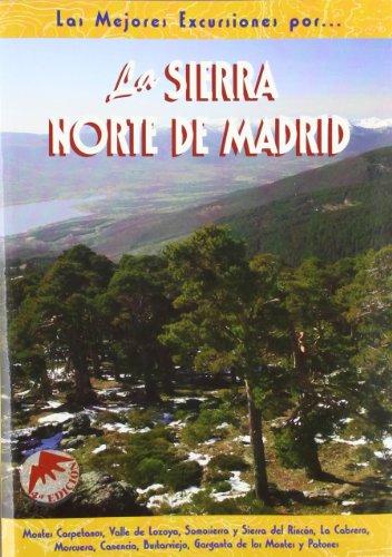 La sierra norte de Madrid (Las Mejores Excursiones Por...) por Vicente M. Ortuño