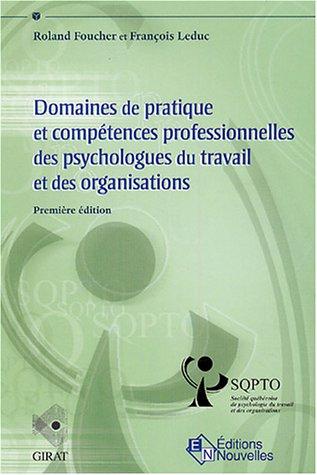 Domaines de pratique et compétences professionnelles des psychologues du travail et des organisations par Roland Foucher