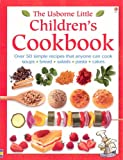 The Usborne Little Children's Cookbook (Usborne Little Books)