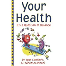 Your Health: It's a Question of Balance