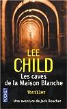 Les caves de la maison blanche - POCKET - 12/05/2005
