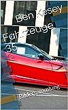 Fahrzeuge 35: Bildersammlung (German Edition)