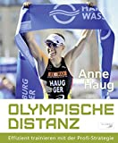 Image of Olympische Distanz: Effizient trainieren mit der Profi-Strategie