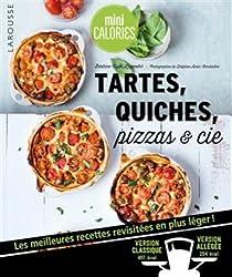 Tartes, quiches, pizzas & cie