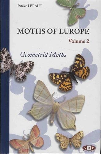 Moths of Europe : Volume 2, Geometrid Moths