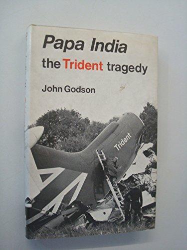 papa-india-trident-tragedy