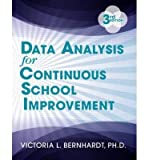 [(Data Analysis for Continuous School Improvement)] [ By (author) Victoria Bernhardt ] [June, 2013]