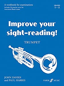Trumpet: Grades 1-5 (Improve Your Sight-reading!)