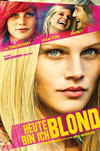 Heute bin ich Blond -