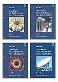 Grundlagen der Elektrotechnik zum Selbststudium (Set): Set bestehend aus: Band 1: Gleichstromkreise, Band 2: Elektrische Felder, Band 3: Magnetische Felder und Band 4: Wechselstromkreise