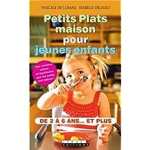 Petits plats maison pour jeunes enfants