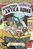 Avventura nell'antica Roma. Gli storianauti