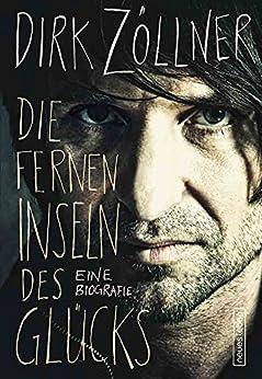Die fernen Inseln des Glücks (German Edition) by [Zöllner, Dirk]