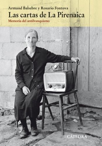 Las cartas de La Pirenaica (Historia. Serie Mayor) (Spanish Edition)