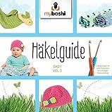 Image de Häkelguide Vol. 3: 3 süße Ideen für Babys (German Edition)