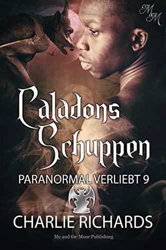 Caladons Schuppen (Paranormal verliebt 9)