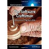 Software Craftsman, The:Professionalism, Pragmatism, Pride (Robert C. Martin)