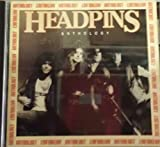 Songtexte von Headpins - Anthology