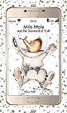 Milo Mole and the Diamond of Truth: The - Best Reviews Guide