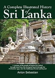 A Complete Illustrated History of Sri Lanka