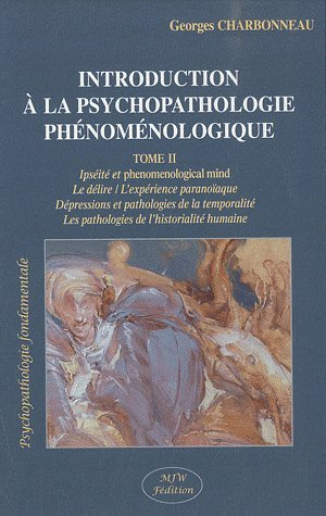 Introduction  la psychopathologie phnomnologie T. II