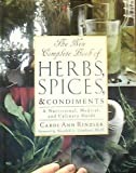 The New Complete Book of Herbs, Spices, and Condiments: A Nutritional, Medical and Culinary Guide