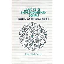 ¿Qué es el Emprendimiento Social? (Spanish Edition)