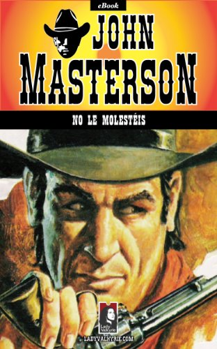 No le molesteis (Coleccion Oeste) por John Masterson epub