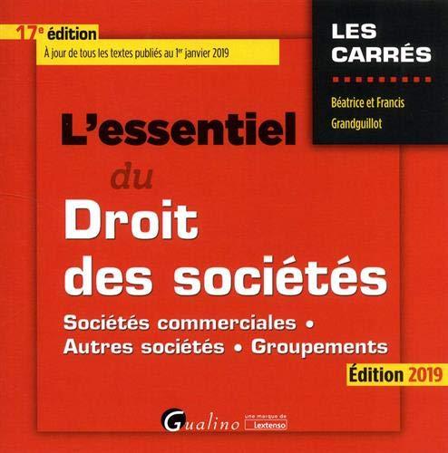 L'essentiel du droit des sociétés par Francis Grandguillot