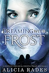 Dreaming With Frost (English Edition)