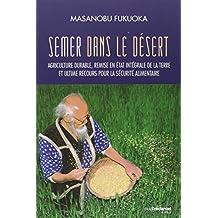Semer dans le désert