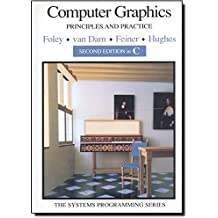 Computer Graphics: Principles and Practice in C (Addison-Wesley Systems Programming Series)