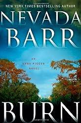 Burn (Anna Pigeon Mysteries) by Nevada Barr (2010-08-03)