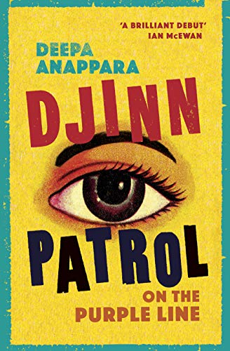 Djinn Patrol on the Purple Line: LONGLISTED FOR THE WOMEN'S PRIZE 2020