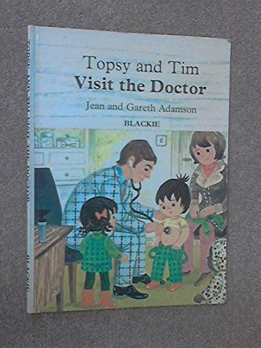 Topsy and Tim visit the doctor