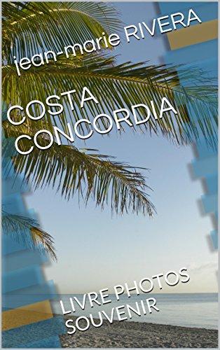 COSTA CONCORDIA: LIVRE PHOTOS SOUVENIR
