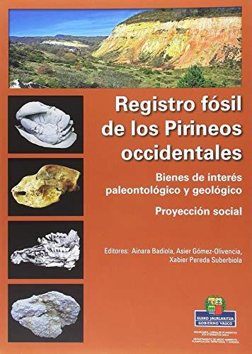 Registro fósil de los Pirineos occidentales.: Bienes de interés paleontológico y geológico. Proyección social.