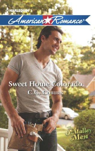 Sweet Home Colorado (Mills & Boon American Romance) (The O'Malley Men, Book 3) (English Edition)