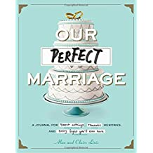 Our Perfect Marriage