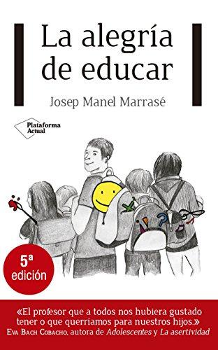 La alegría de educar (Plataforma Actual)