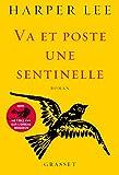 Va et poste une sentinelle : roman traduit de l'anglais (Etats-Unis) par Pierre Demarty (Littérature Etrangère)