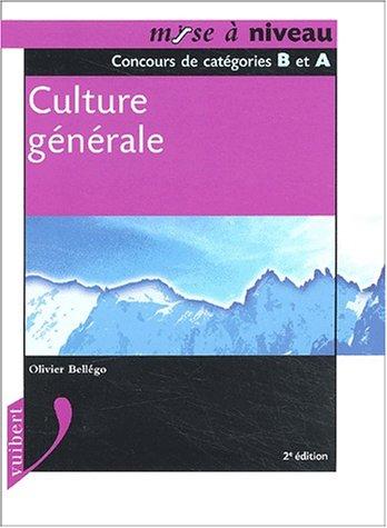 Culture générale, niveau Bac : Concours de catégories B et A