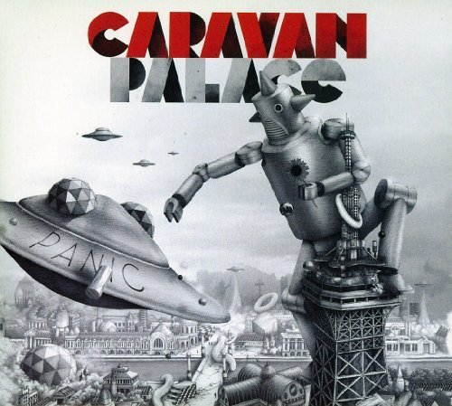 Panic by Caravan Palace (2012-04-10?
