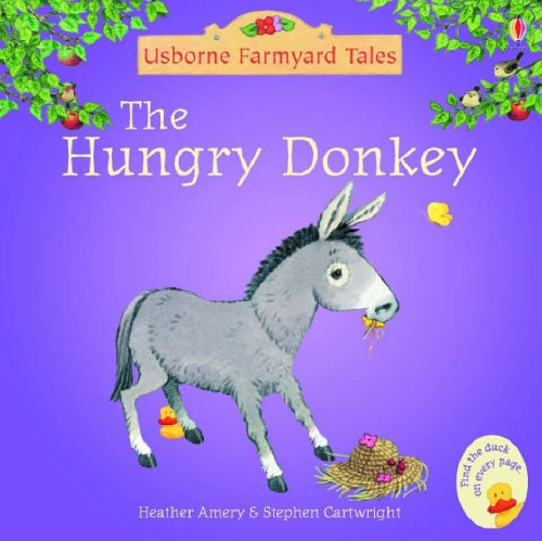 Hungry Donkey (Mini Farmyard Tales)